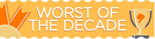 worst-of-decade